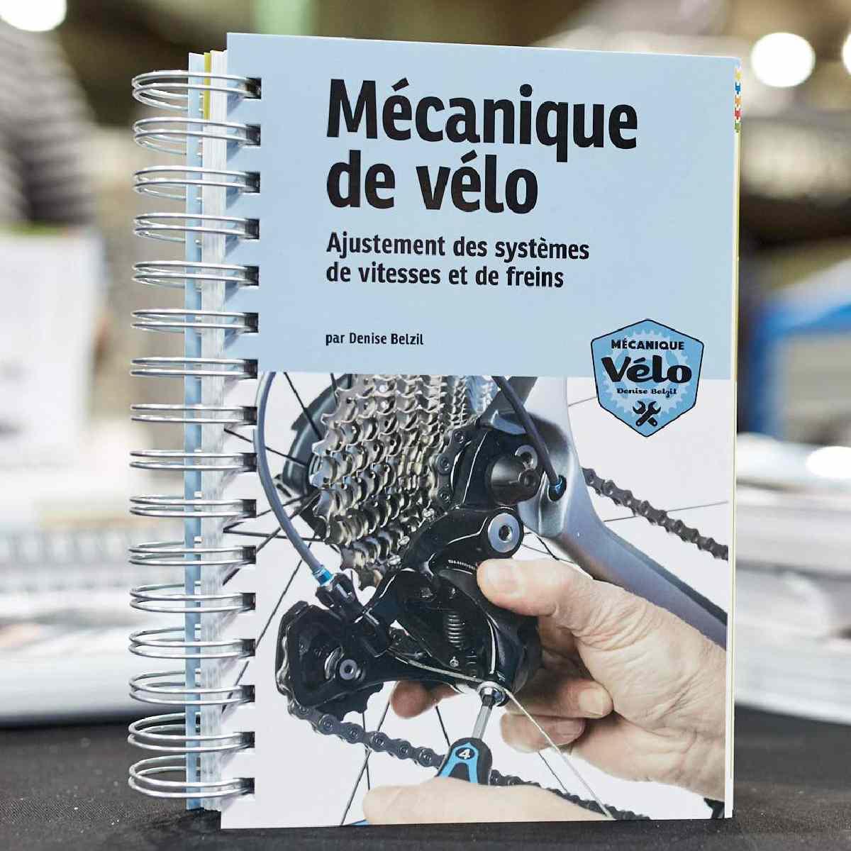 LIVRE DE MECANIQUE VELO - AJUSTEMENTS VITESSES ET FREINS 2E EDITION