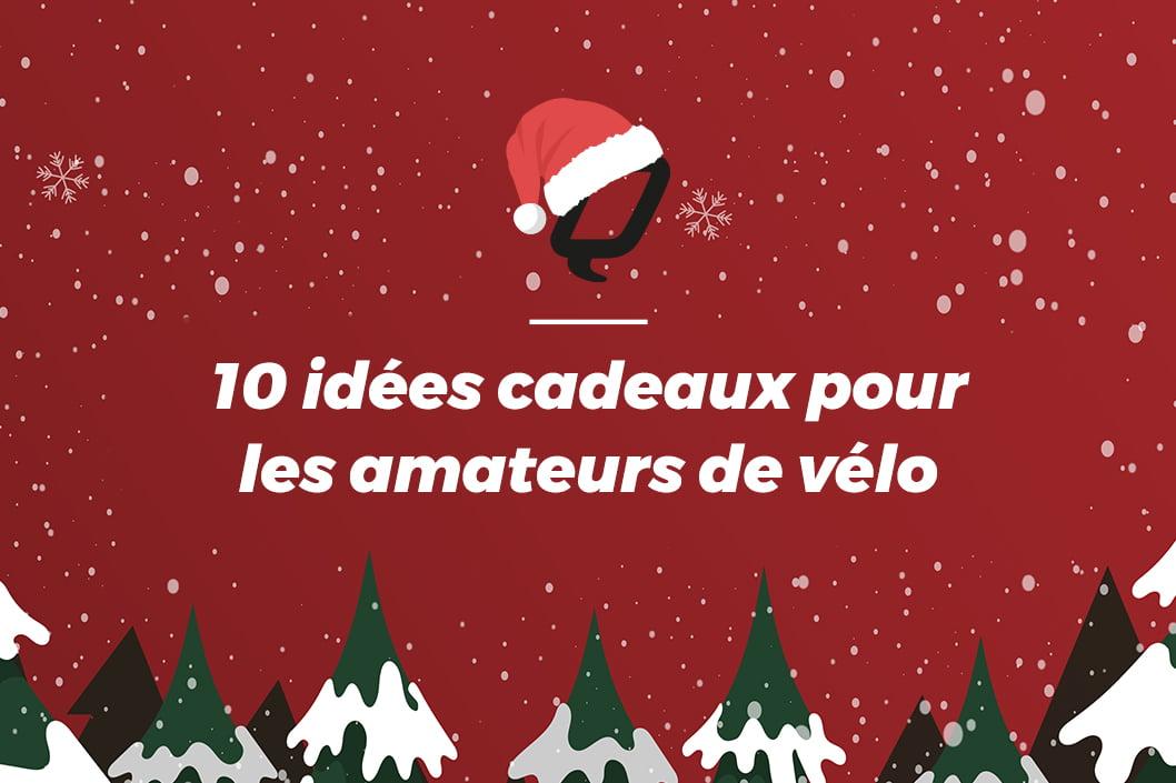 10 Idées cadeaux pour les amateurs de vélo